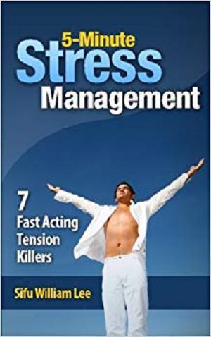 5-Minute Stress Managment: 7 Fast Acting Tension Killer Methods [Repost]