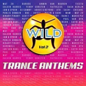 VA - Wild Trance Anthems Vol.2 (2016)