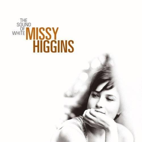 Missy Higgins - 2005-The Sound of White