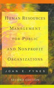 Human Resources Management for Public and Nonprofit Organizations (Jossey Bass Nonprofit & Public Management Series)