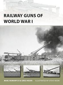 Railway Guns of World War I (New Vanguard)
