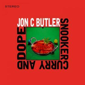 Jon C Butler - Snooker Curry and Dope (2017)