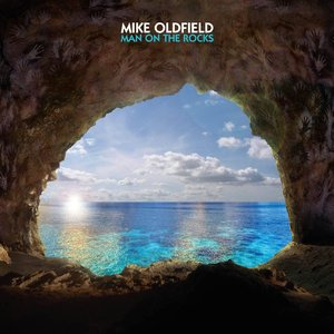 Mike Oldfield - Man On The Rocks (2014) [Official Digital Download]