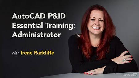 Lynda - AutoCAD P&ID Essential Training: Administrator