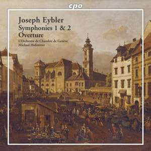 Joseph Leopold Eybler - Symphonies 1 & 2