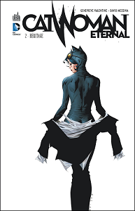 Catwoman Eternal - Tome 2 - Héritage