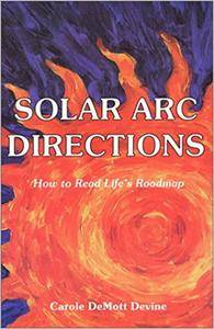 Solar Arc Directions: How to Read Life's Roadmap