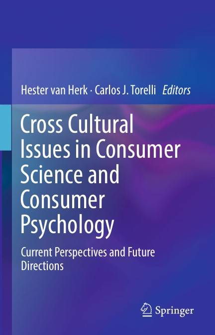Cross Cultural Issues in Consumer Science and Consumer Psychology: Current Perspectives and Future Directions