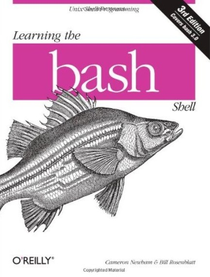 Learning the bash Shell: Unix Shell Programming (3rd edition)