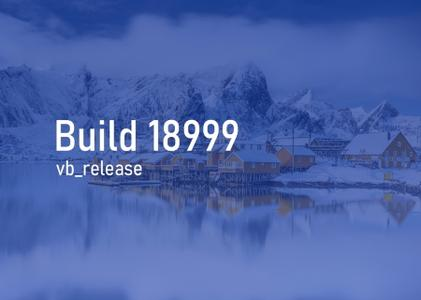 Windows 10 Insider Preview (20H1) Build 18999.1
