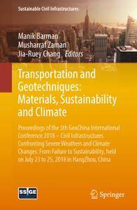 Transportation and Geotechniques: Materials, Sustainability and Climate (Repost)