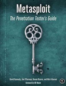 Metasploit: The Penetration Tester's Guide (Repost)
