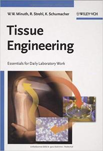 Tissue Engineering: Essentials for Daily Laboratory Work (Repost)