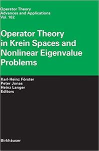 Operator Theory in Krein Spaces and Nonlinear Eigenvalue Problems