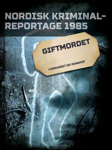 «Giftmordet» by Diverse forfattere