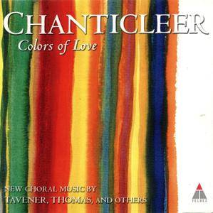 Chanticleer - Colors Of Love (1999)