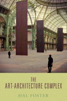 The Art-Architecture Complex (repost)