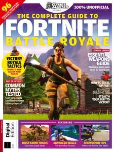The Complete Guide to Fortnite Battle Royale – August 2019