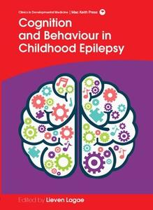 «Cognition and Behaviour in Childhood Epilepsy» by Lieven Lagae