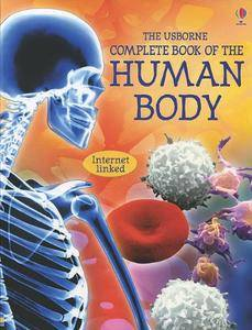 The Usborne Complete Book of the Human Body: Internet Linked (Complete Books)(Repost)