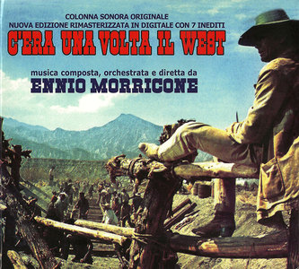 Ennio Morricone - C'era una volta il West (Once Upon a Time in the West) (1969) Expanded Remastered 2005 [Re-Up]