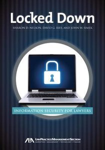 Locked Down: Information Security for Lawyers