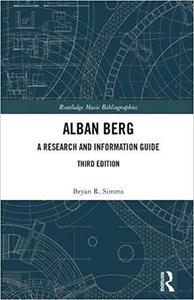 Alban Berg: A Research and Information Guide  Ed 3