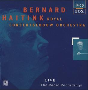 Bernard Haitink - Royal Concertgebouw Orchestra - Live - The Radio Recordings (1999) {14CD Box Set Q Disc 97014}