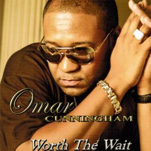 Omar Cunningham - Worth The Wait (2006/2019)