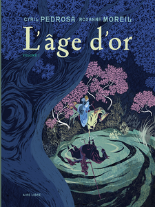 L'âge d'or - Tome 1