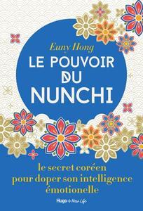 """Euny Hong, """"Le pouvoir du Nunchi: Le secret coréen pour doper son intelligence émotionnelle"""""""