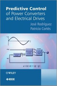Predictive Control of Power Converters and Electrical Drives (Repost)