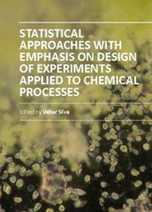 """Statistical Approaches With Emphasis on Design of Experiments Applied to Chemical Processes"" ed. by Valter Silva"