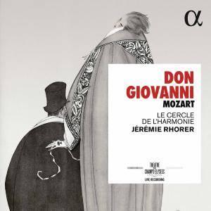 Le Cercle de l'Harmonie & Jeremie Rhorer - Mozart: Don Giovanni, K. 527 (Live) (2017)
