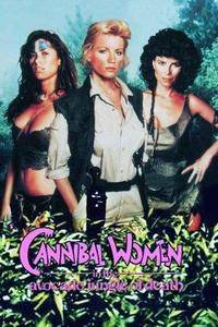 Cannibal Women in the Avocado Jungle of Death (1989)