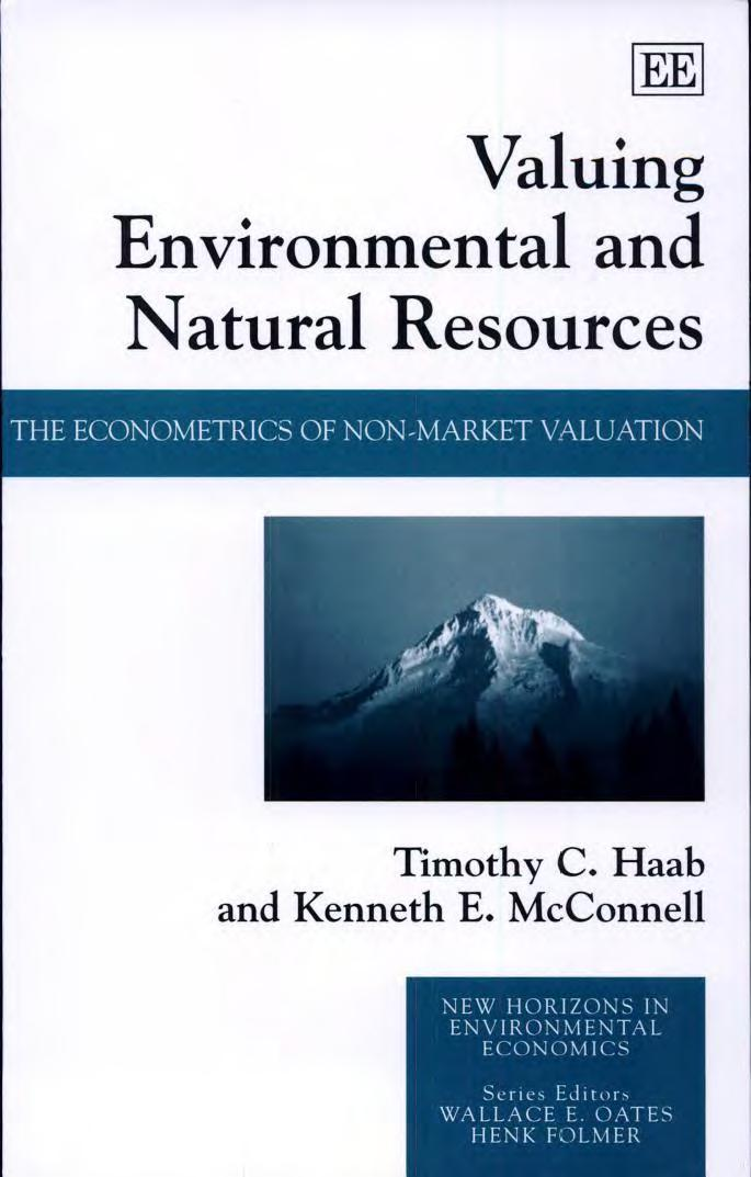 Valuing Environmental and Natural Resources: The Econometrics of Non-Market Valuation