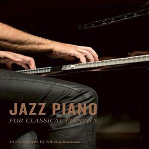Nikolaj Bentzon - Jazz Piano for Classical Pianists (2020) [Official Digital Download]