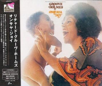 Richard 'Groove' Holmes - Onsaya Joy (1975) {2018, Japanese Limited Edition, Remastered}