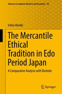 The Mercantile Ethical Tradition in Edo Period Japan: A Comparative Analysis with Bushido
