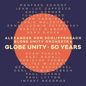 Alexander von Schlippenbach Globe Unity Orchestra - Global Unity: 50 Years (2018) [Official Digital Download]