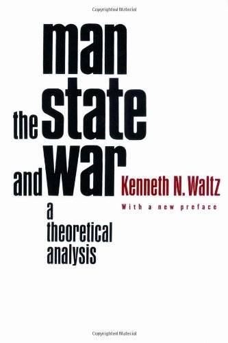 Man, the State, and War: A Theoretical Analysis(Repost)