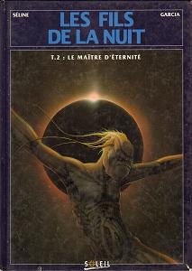 Les Fils de la Nuit - Tome 2 - Le Maître d'Eternité