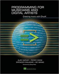 Programming for Musicians and Digital Artists: Creating music with ChucK [Repost]