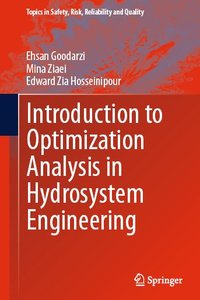 Introduction to Optimization Analysis in Hydrosystem Engineering (repost)
