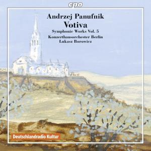 Lukasz Borowicz - Panufnik: Symphonic Works, Vol. 5 (2012)