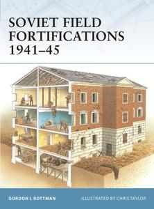 Soviet Field Fortifications 1941–45 (Repost)