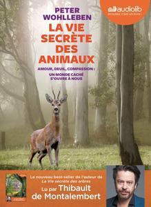"""Peter Wohlleben, """"La vie secrète des animaux"""""""