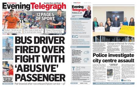 Evening Telegraph First Edition – December 14, 2018