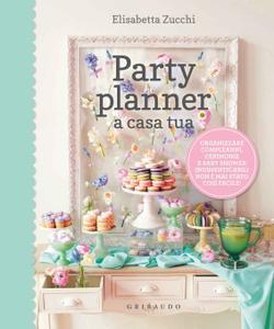 Elisabetta Zucchi - Party planner a casa tua