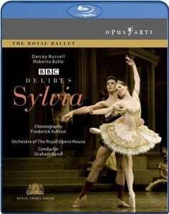 Frederick Ashton, Graham Bond, Orchestra of the Royal Opera House, Darcey Bussell - Delibes: Sylvia (2009) [Blu-Ray]